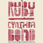 Ruby: A Novel, by Cynthia Bond