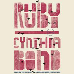 Ruby: A Novel Audiobook, by Cynthia Bond