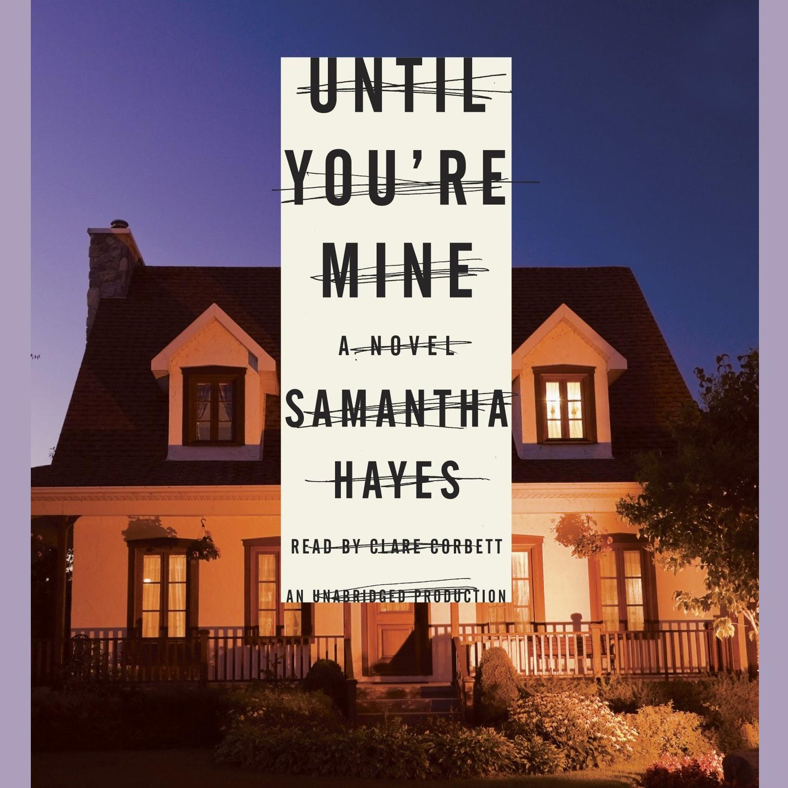 Printable Until You're Mine: A Novel Audiobook Cover Art