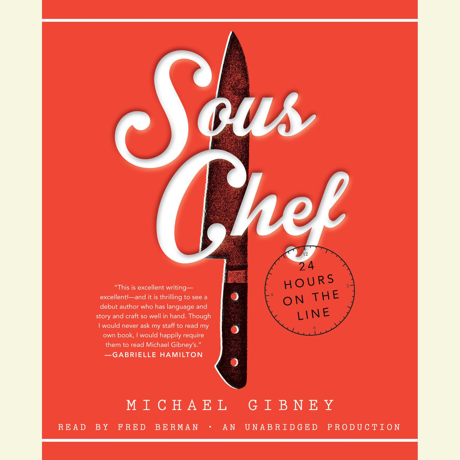 Printable Sous Chef: 24 Hours on the Line Audiobook Cover Art