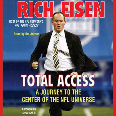Total Access (Abridged): A Journey to the Center of the NFL Universe Audiobook, by Rich Eisen