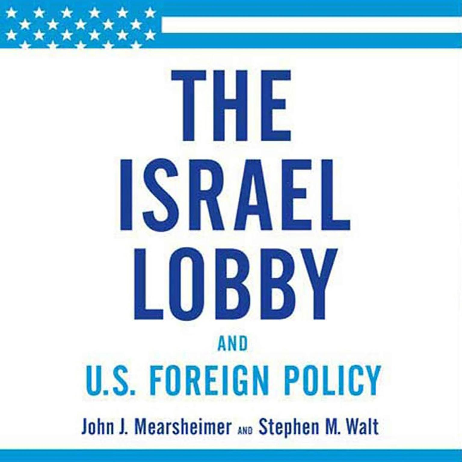 Printable The Israel Lobby and U.S. Foreign Policy Audiobook Cover Art