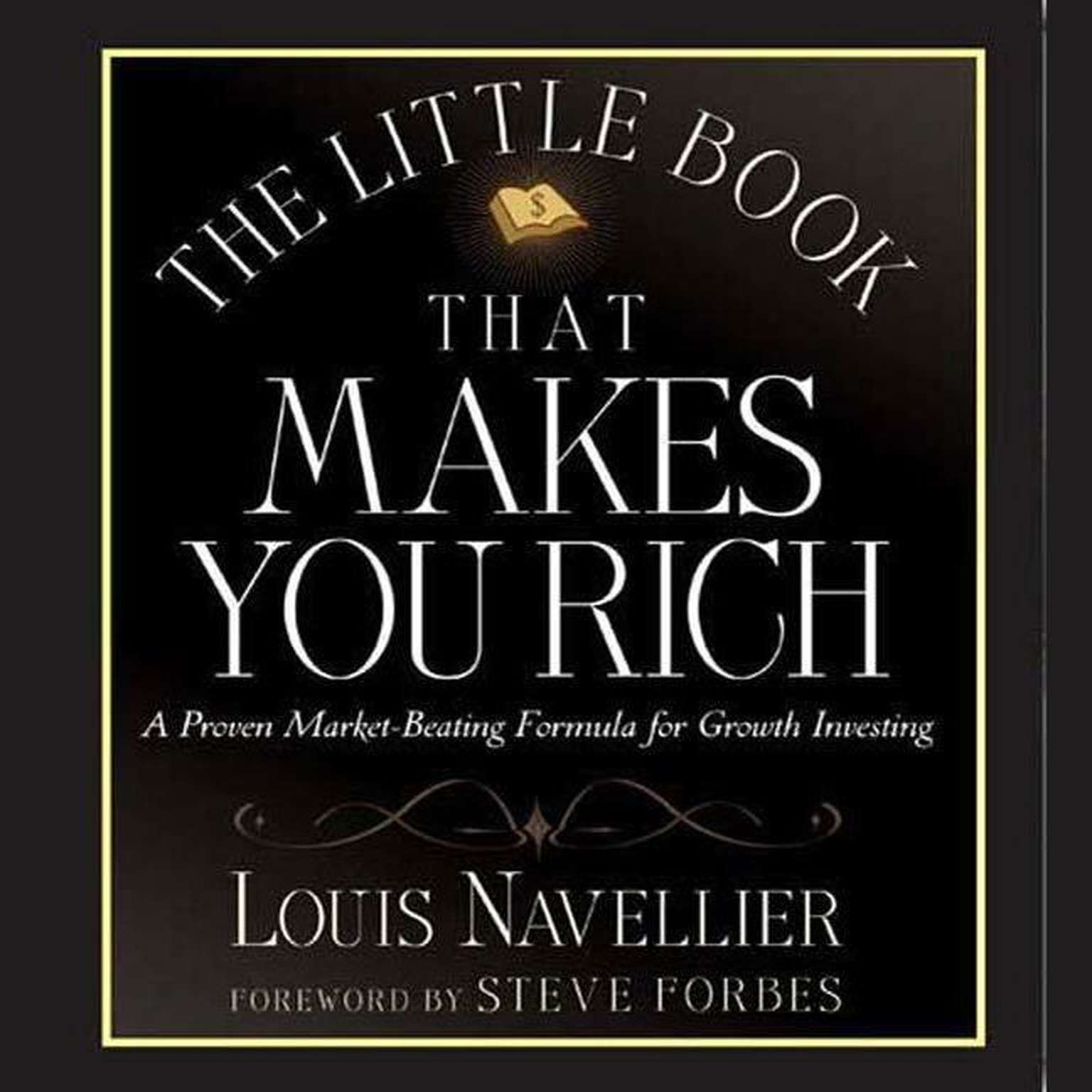 Printable The Little Book That Makes You Rich: A Proven Market-Beating Formula for Growth Investing Audiobook Cover Art