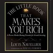 The Little Book That Makes You Rich Audiobook, by Louis Navellier