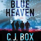 Blue Heaven: A Novel, by C. J. Box