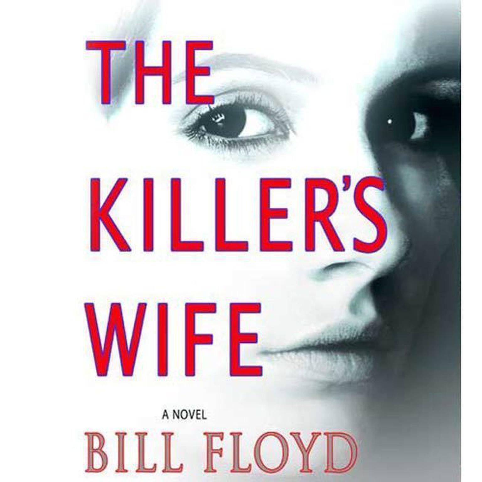 Printable The Killer's Wife: A Novel Audiobook Cover Art