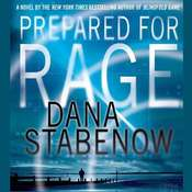 Prepared for Rage: A Novel, by Dana Stabenow