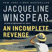 An Incomplete Revenge: A Maisie Dobbs Novel, by Jacqueline Winspear