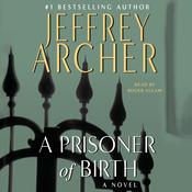A Prisoner of Birth: A Novel Audiobook, by Jeffrey Archer