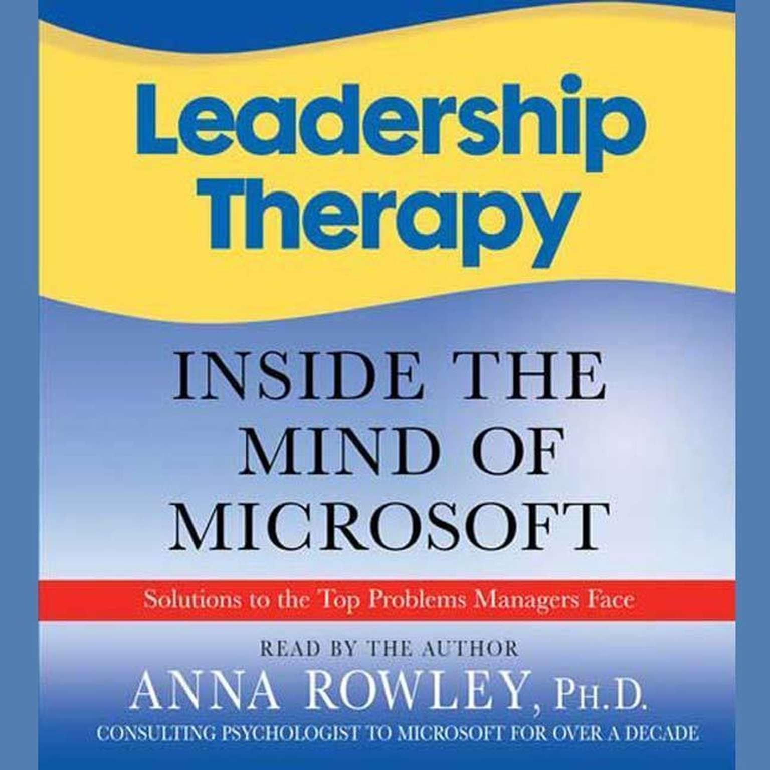 Printable Leadership Therapy: Inside the Mind of Microsoft Audiobook Cover Art