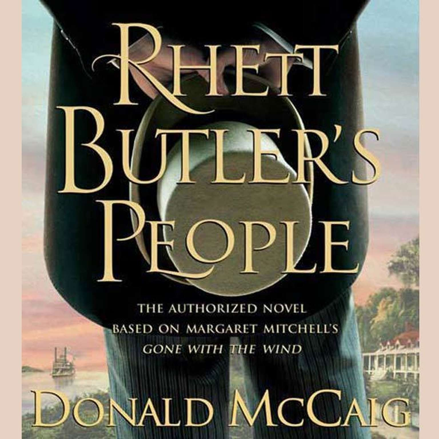Printable Rhett Butler's People: The Authorized Novel based on Margaret Mitchell's Gone with the Wind Audiobook Cover Art
