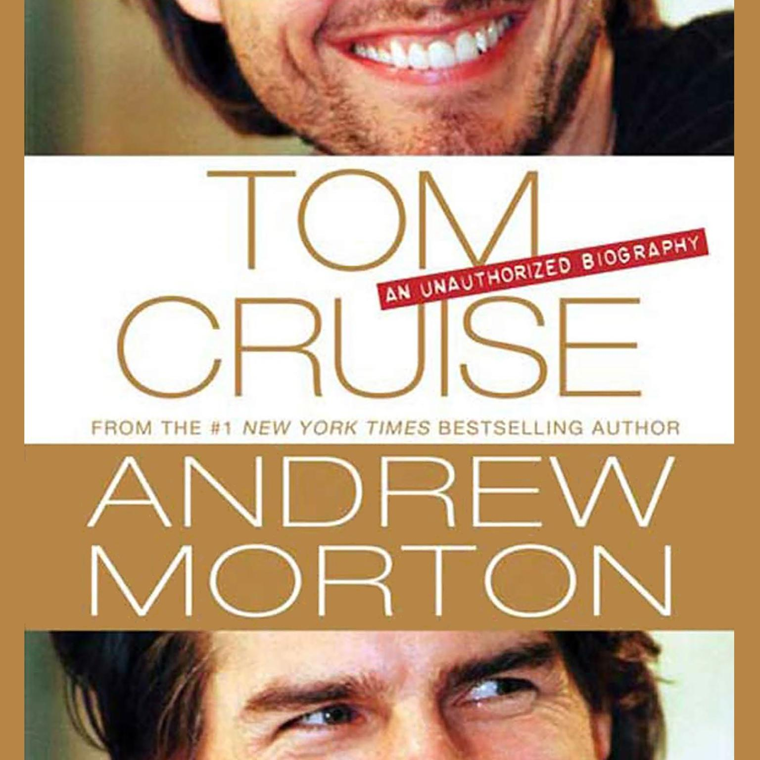 Printable Tom Cruise: An Unauthorized Biography Audiobook Cover Art