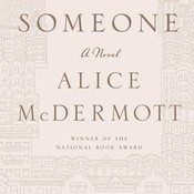 Someone: A Novel, by Alice McDermott