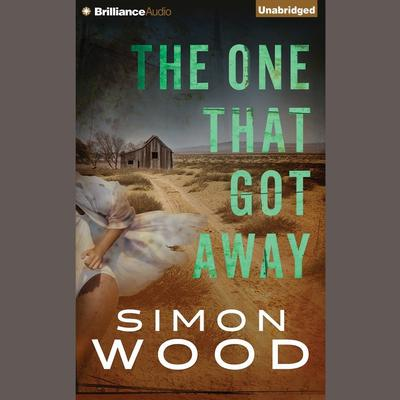 The One That Got Away Audiobook, by Simon Wood