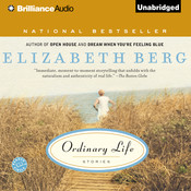 Ordinary Life: Stories Audiobook, by Elizabeth Berg