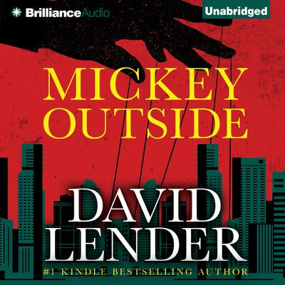 Mickey Outside Audiobook, by David Lender