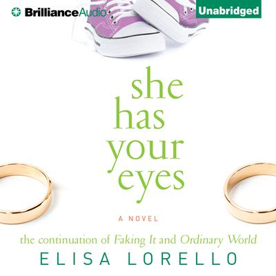 She Has Your Eyes Audiobook, by Elisa Lorello