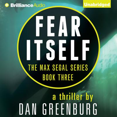 Fear Itself Audiobook, by Dan Greenburg