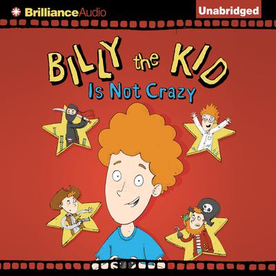 Billy the Kid is Not Crazy Audiobook, by S. F. Guerra