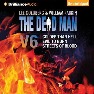 Dead Man Vol 6: Colder than Hell, Evil to Burn, and Streets of Blood Audiobook, by Anthony Neil Smith