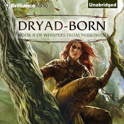 Dryad-Born Audiobook, by Jeff Wheeler