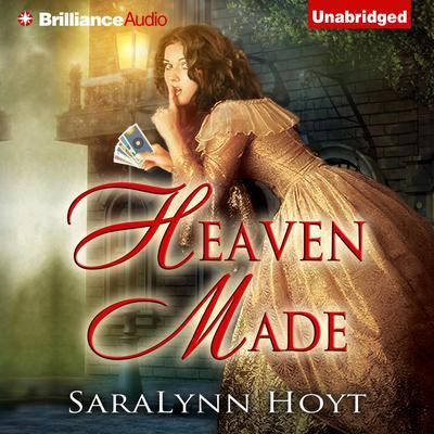 Heaven Made: A Blakemore Family Novel Audiobook, by SaraLynn Hoyt