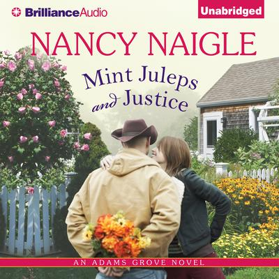 Mint Juleps and Justice Audiobook, by Nancy Naigle