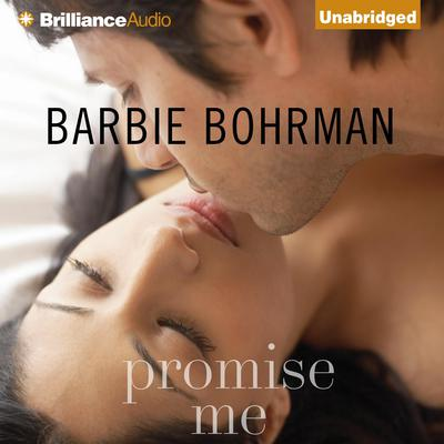 Promise Me Audiobook, by Barbie Bohrman