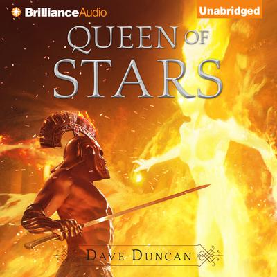 Queen of Stars Audiobook, by Dave Duncan