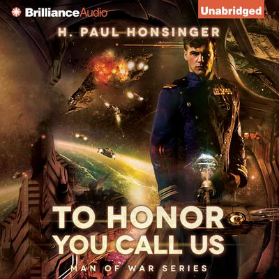 To Honor You Call Us Audiobook, by H. Paul Honsinger