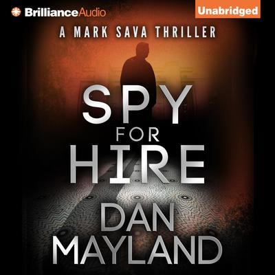 Spy for Hire Audiobook, by Dan Mayland