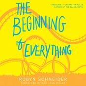 The Beginning of Everything, by Robyn Schneider