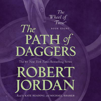 The Path of Daggers: Book Eight of The Wheel of Time Audiobook, by Robert Jordan