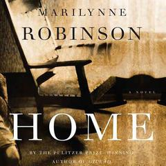 Home: A Novel Audiobook, by Marilynne Robinson