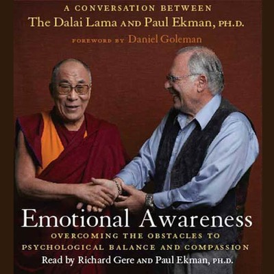 Emotional Awareness: Overcoming the Obstacles to Psychological Balance and Compassion Audiobook, by Paul Ekman, Ph.D.
