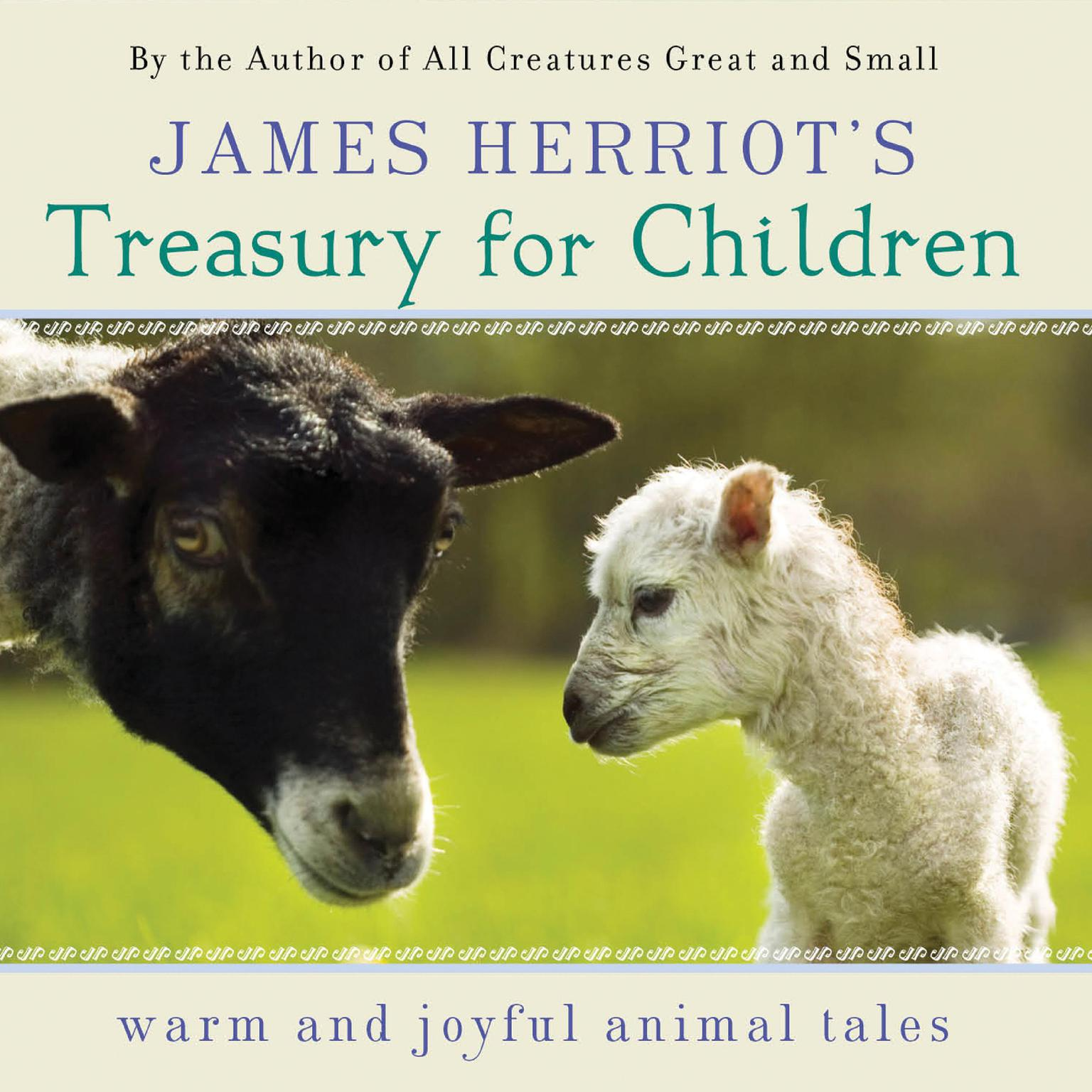 Printable James Herriot's Treasury for Children: Warm and Joyful Tales by the Author of All Creatures Great and Small Audiobook Cover Art