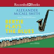 Bertie Plays the Blues, by Alexander McCall Smit