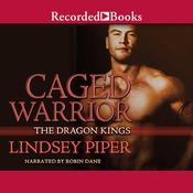 Caged Warrior, by Lindsey Piper
