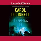 It Happens in the Dark Audiobook, by Carol O'Connell