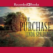 The Purchase Audiobook, by Linda Spalding