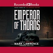 Emperor of Thorns Audiobook, by Mark Lawrence