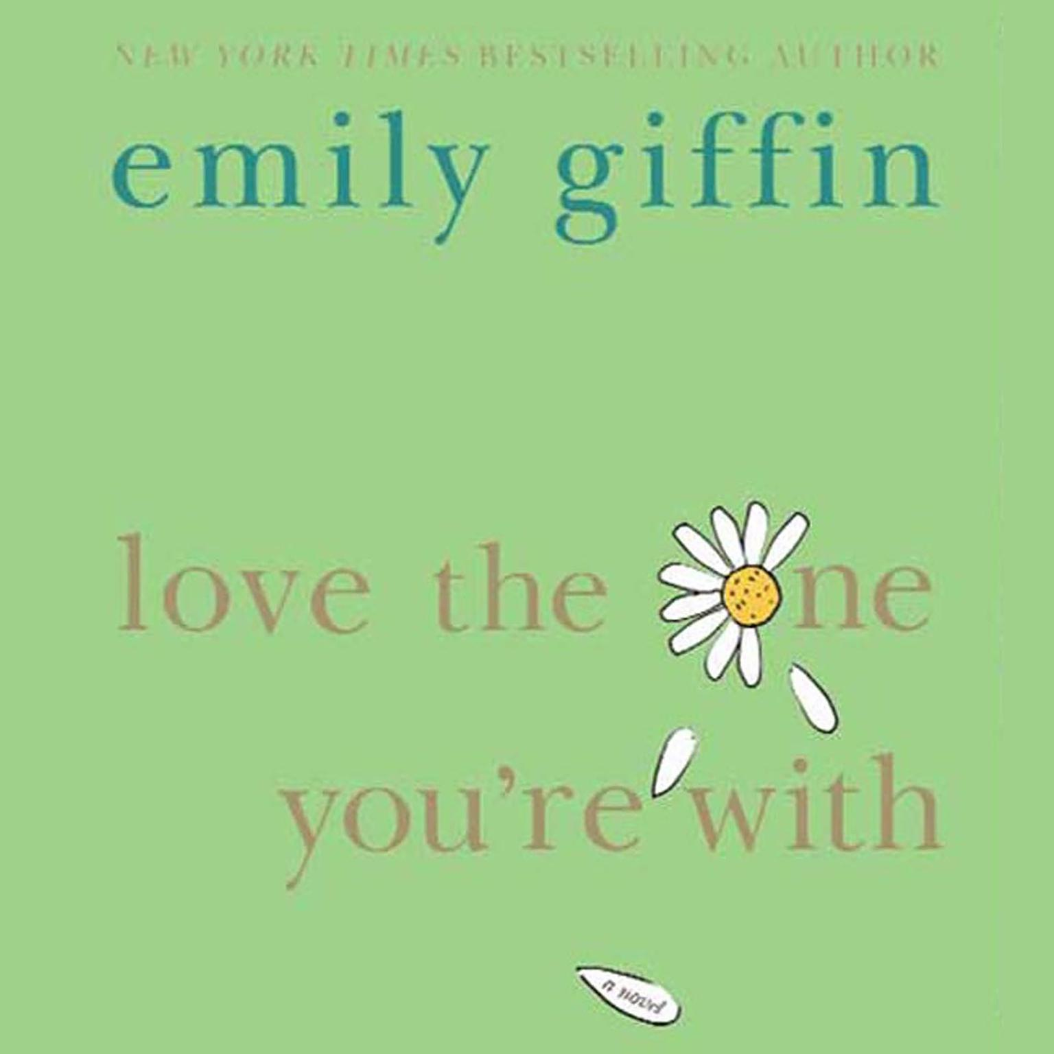 Printable Love the One You're With Audiobook Cover Art