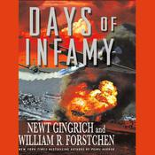 Days of Infamy Audiobook, by Newt Gingrich, William R. Forstchen