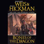 Bones of the Dragon: A Dragonships of Vindras Novel Audiobook, by Margaret Weis, Tracy Hickman