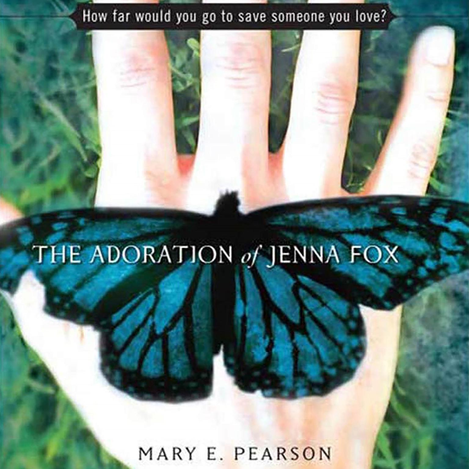 Printable The Adoration of Jenna Fox Audiobook Cover Art