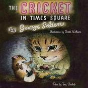 The Cricket in Times Square, by George Selden