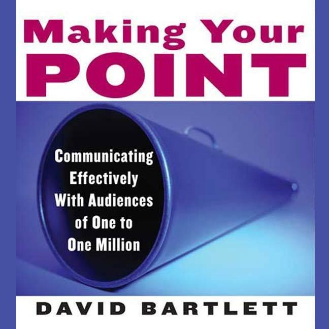 Printable Making Your Point: Communicating Effectively with Audiences of One to One Million Audiobook Cover Art