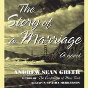 The Story of a Marriage: A Novel, by Andrew Sean Greer