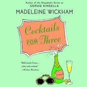 Cocktails for Three Audiobook, by Madeleine Wickham