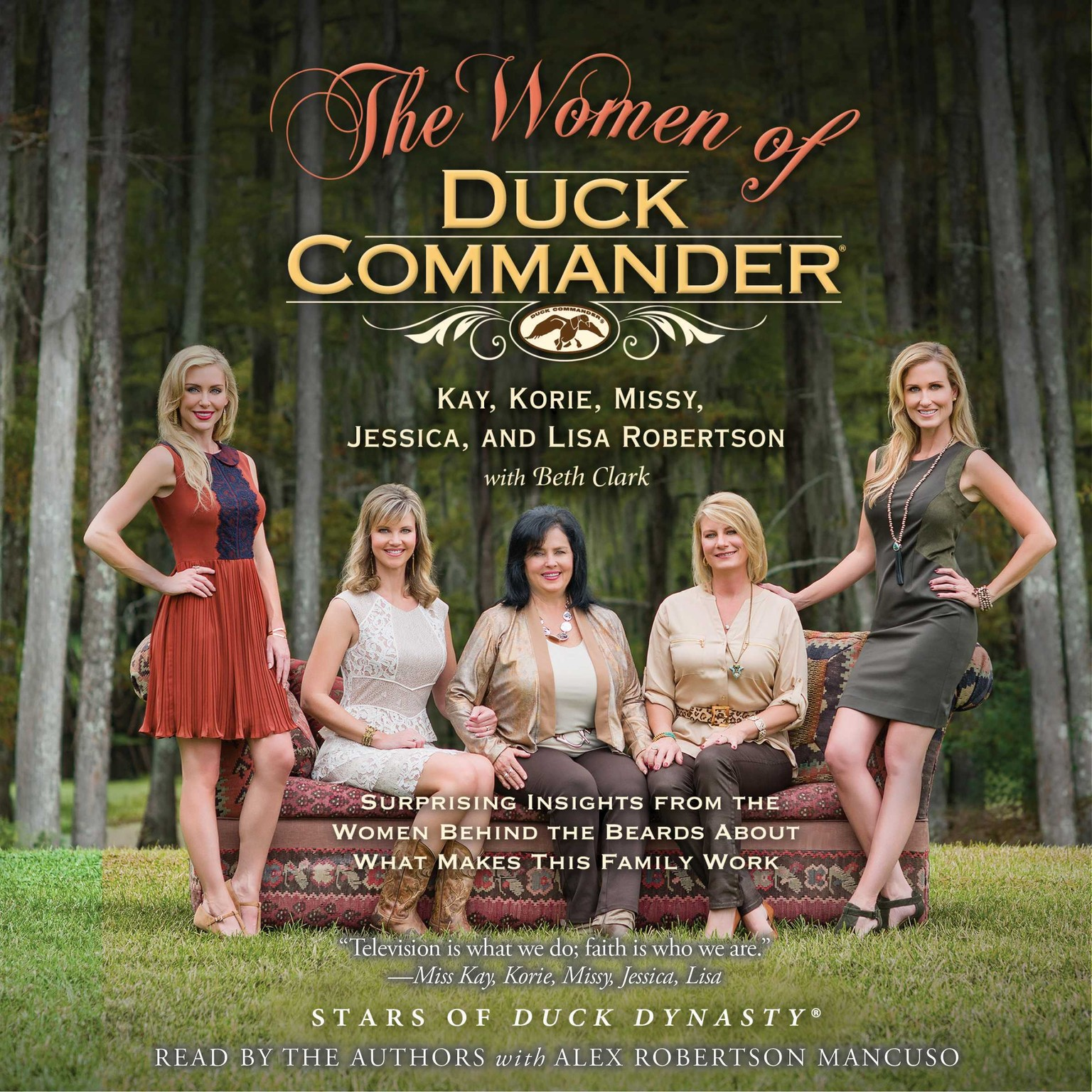 Printable The Women of Duck Commander: Surprising Insights from the Women behind the Beards about What Makes This Family Work Audiobook Cover Art